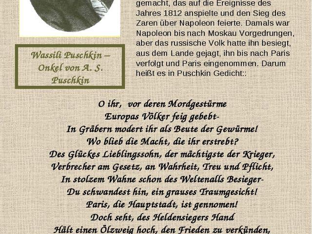 Wassili Puschkin – Onkel von A. S. Puschkin Als Aiexander Puschkin 16 Jahre a...