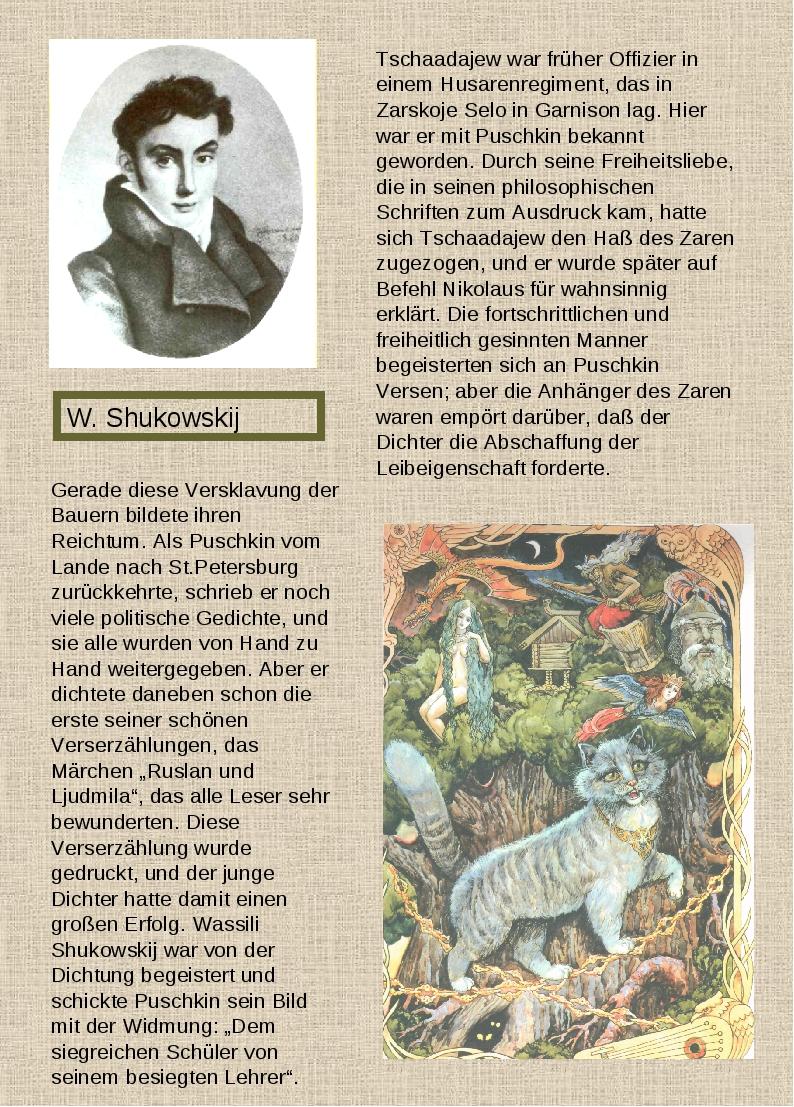 W. Shukowskij Tschaadajew war früher Offizier in einem Husarenregiment, das i...