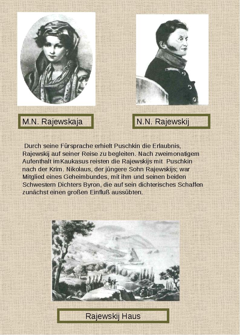 M.N. Rajewskaja N.N. Rajewskij Rajewskij Haus Durch seine Fürsprache erhielt...