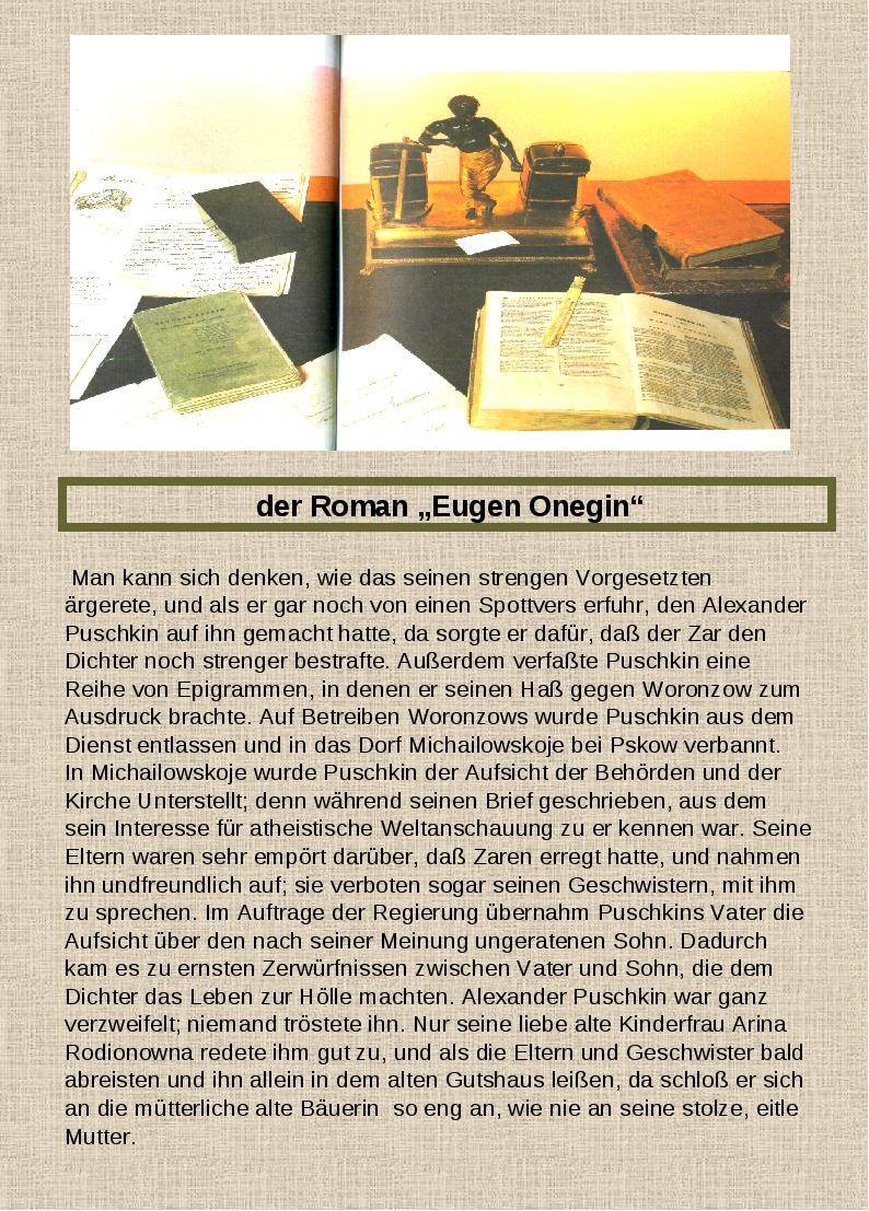 """der Roman """"Eugen Onegin"""" Man kann sich denken, wie das seinen strengen Vorge..."""