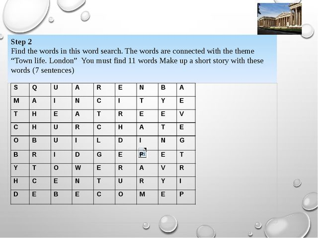 Step 2 Find the words in this word search. The words are connected with the t...