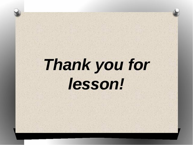Thank you for lesson!