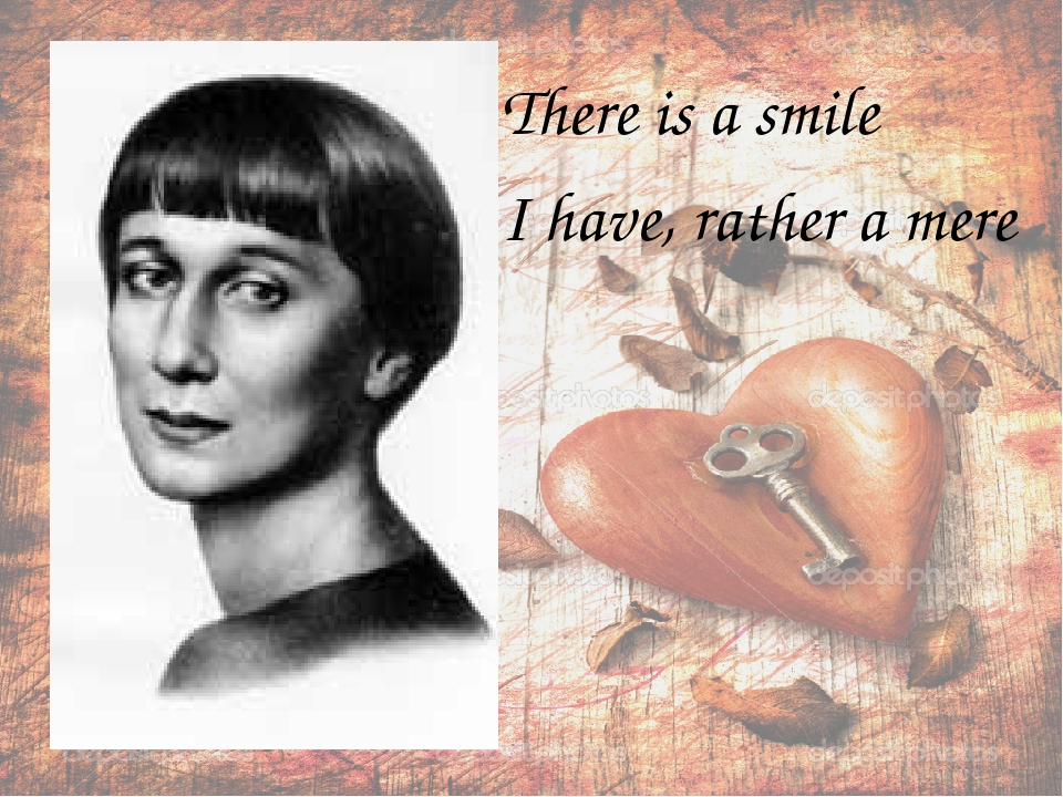 There is a smile I have, rather a mere