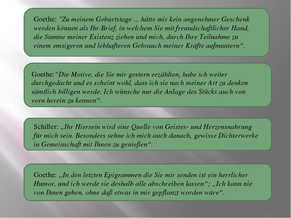 """Goethe: """"Zu meinem Geburtstage ... hätte mir kein angenehmer Geschenk werden..."""
