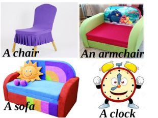 A chair A sofa An armchair A clock