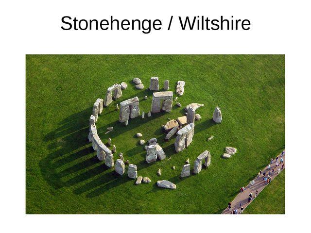 Stonehenge / Wiltshire