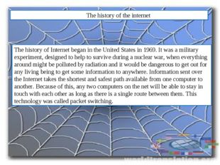 The history internet The history of the internet The history of Internet beg
