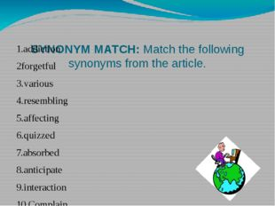 SYNONYM MATCH: Match the following synonyms from the article. 1.addiction 2f