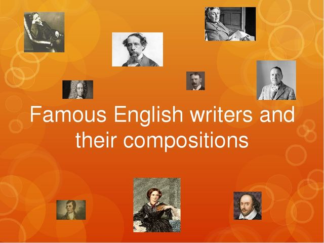Famous English writers and their compositions