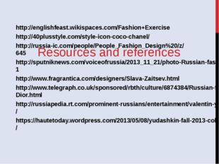 Resources and references http://englishfeast.wikispaces.com/Fashion+Exercise