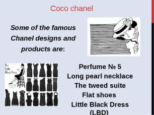 Coco chanel Perfume № 5 Long pearl necklace The tweed suite Flat shoes Little