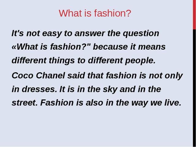 "What is fashion? It's not easy to answer the question «What is fashion?"" beca..."