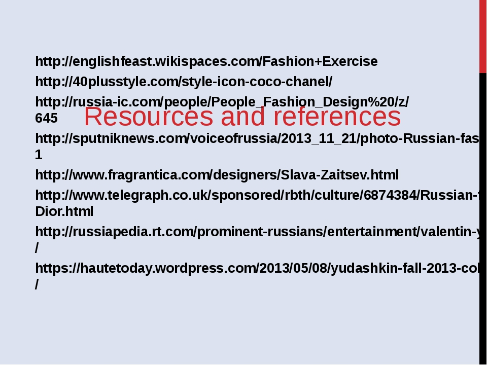 Resources and references http://englishfeast.wikispaces.com/Fashion+Exercise...