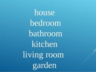 house bedroom bathroom kitchen living room garden