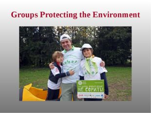 Groups Protecting the Environment