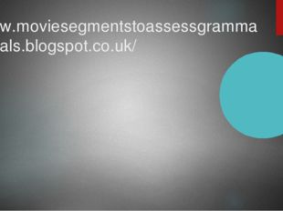 www.moviesegmentstoassessgrammargoals.blogspot.co.uk/