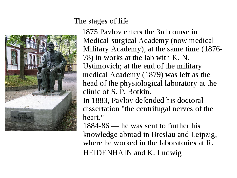 The stages of life 1875 Pavlov enters the 3rd course in Medical-surgical Aca...