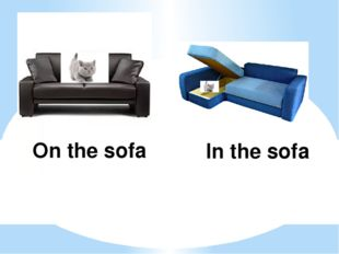 On the sofa In the sofa