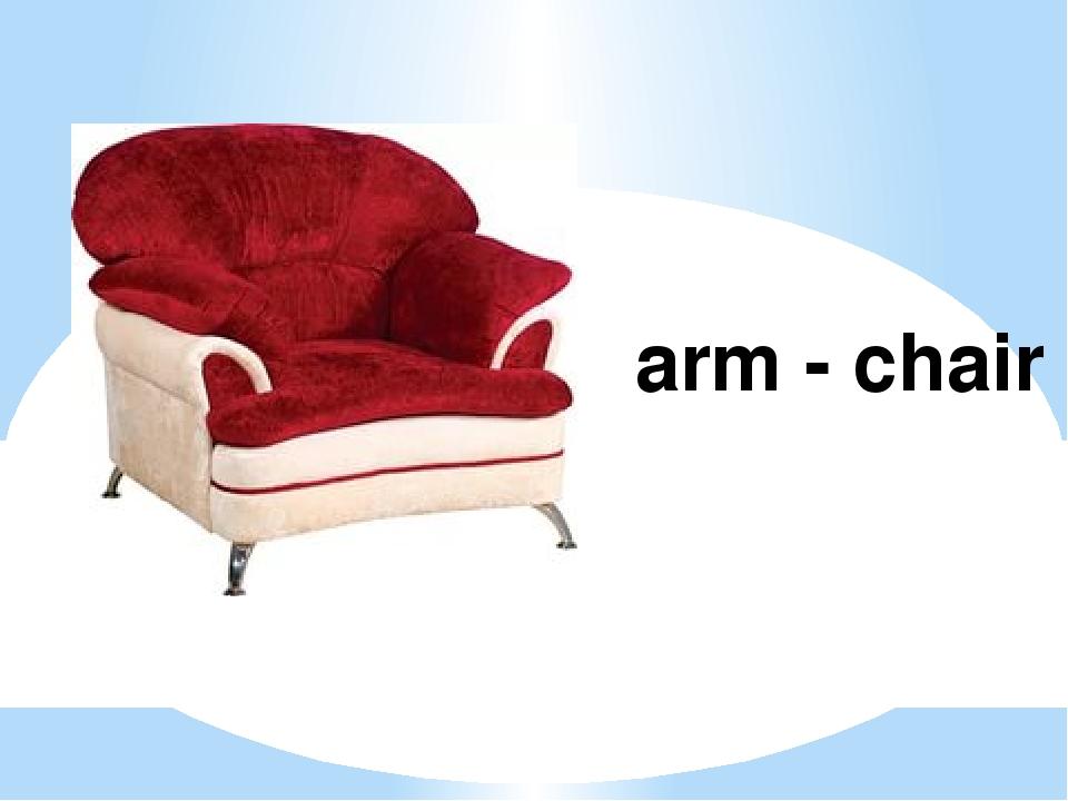 arm - chair