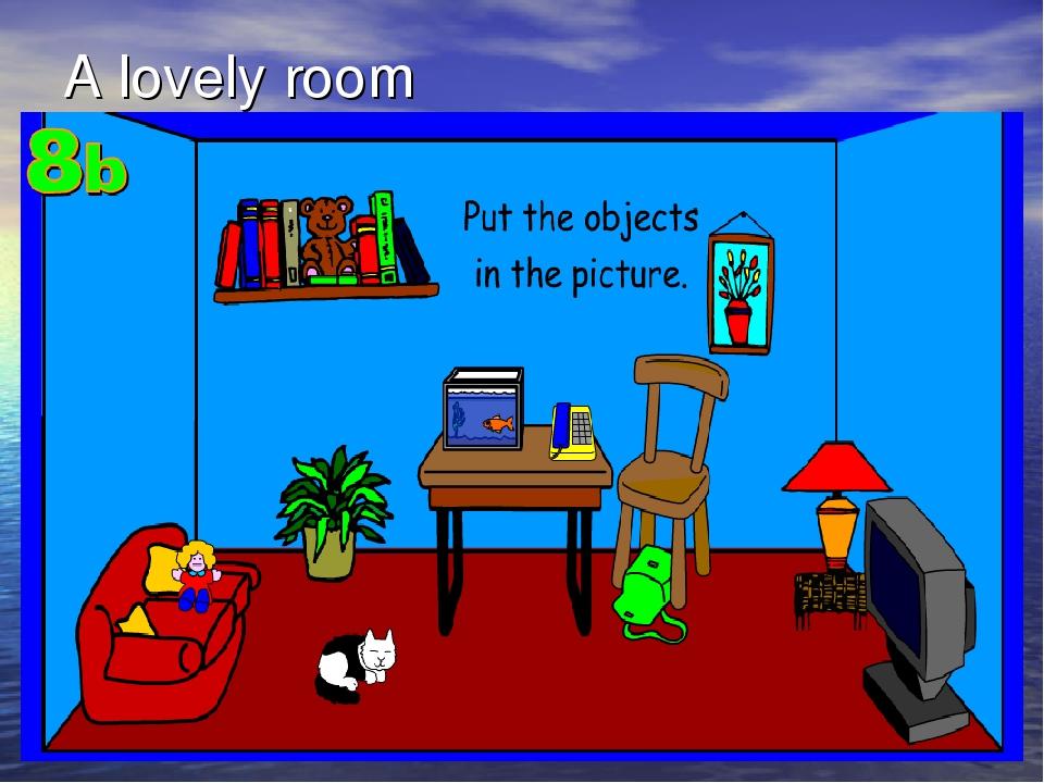 A lovely room