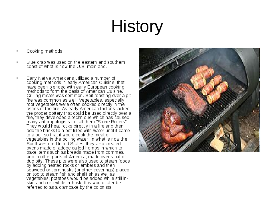 History Cooking methods Blue crab was used on the eastern and southern coast...