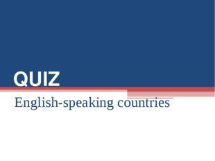 QUIZ English-speaking countries