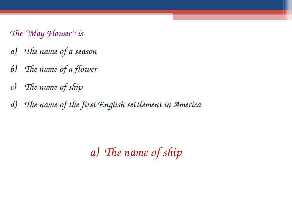 """The """"May Flower'' is The name of a season The name of a flower The name of sh..."""