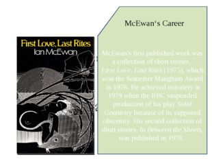 McEwan's first published work was a collection of short stories,First Love,