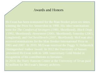 McEwan has been nominated for the Man Booker prize six times, winning the Pri