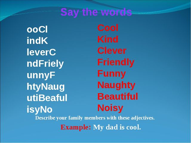 ooCl indK leverC ndFriely unnyF htyNaug utiBeaful isyNo Say the words Cool Ki...