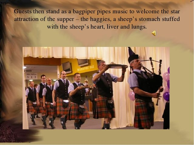 Guests then stand as a bagpiper pipes music to welcome the star attraction of...