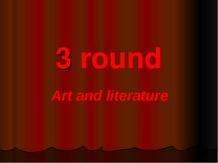 3 round Art and literature