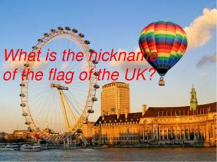 What is the nickname of the flag of the UK?