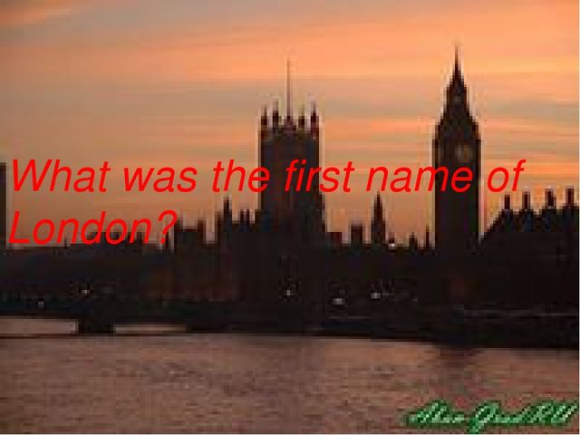 What was the first name of London?