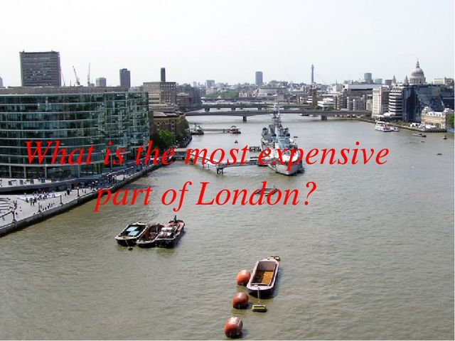 What is the most expensive part of London?