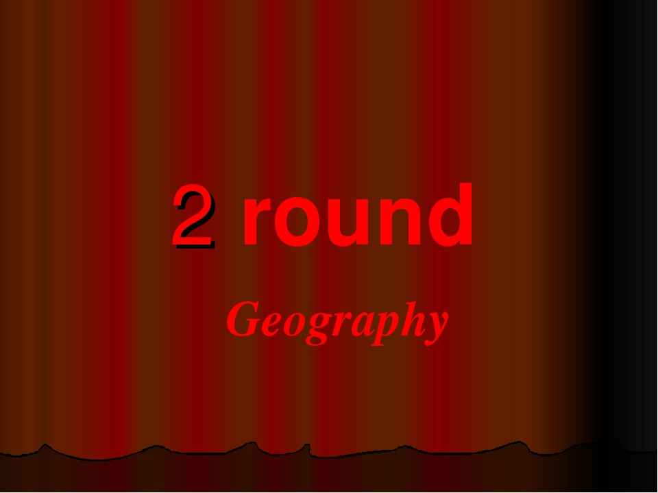 2 round Geography