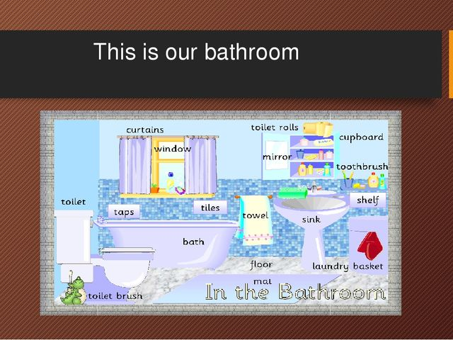 This is our bathroom