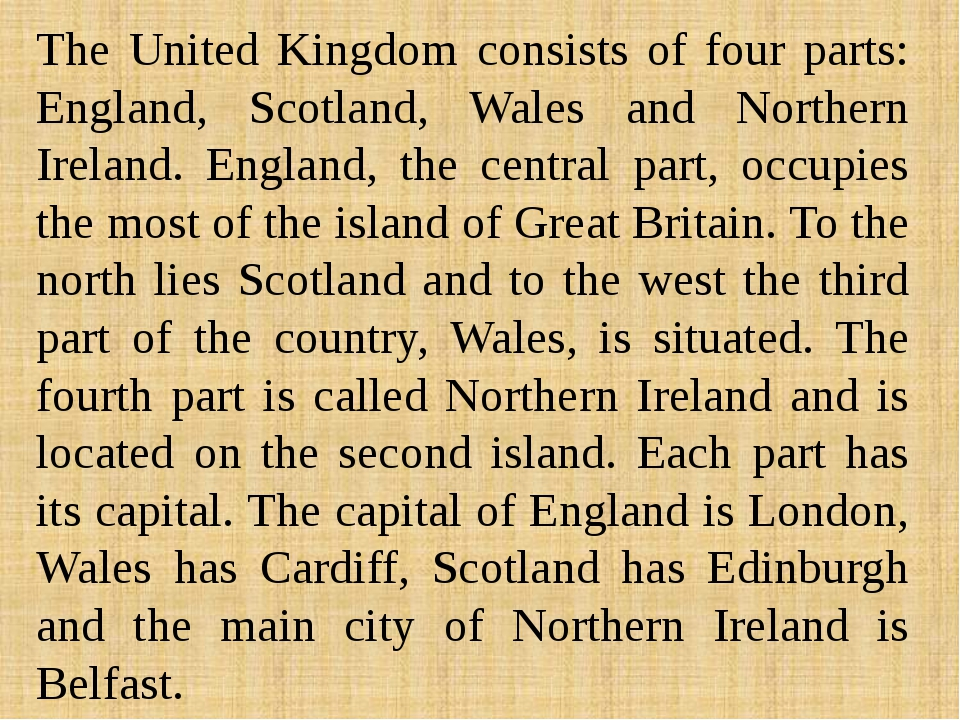 The United Kingdom consists of four parts: England, Scotland, Wales and North...