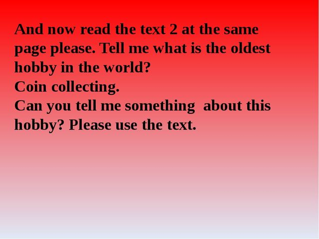 And now read the text 2 at the same page please. Tell me what is the oldest h...