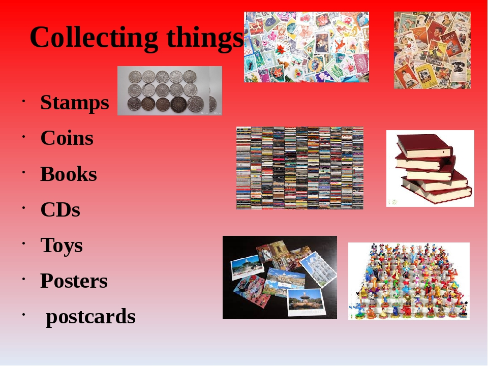 Collecting things Stamps Coins Books CDs Toys Posters postcards