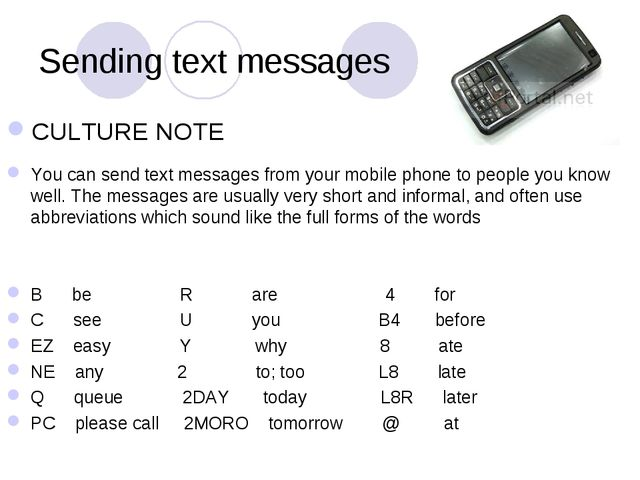 Sending text messages CULTURE NOTE You can send text messages from your mobil...