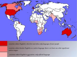 countries where English is the first and often only language of most people c