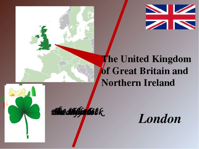 The United Kingdom of Great Britain and Northern Ireland London the red rose...
