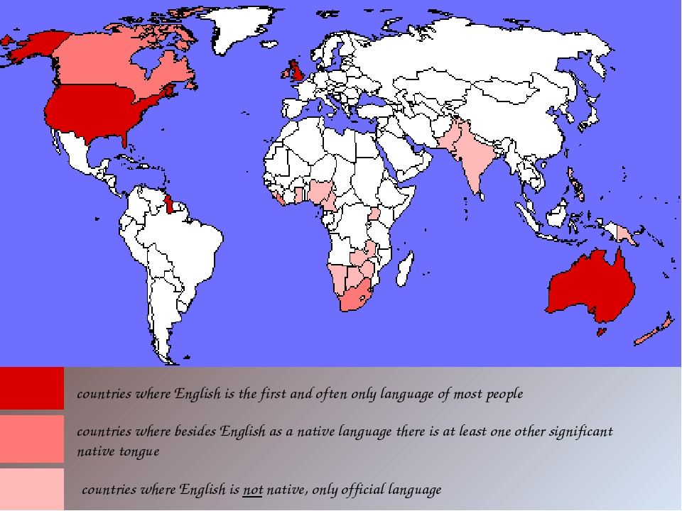 countries where English is the first and often only language of most people c...