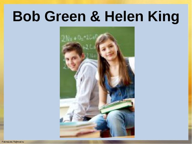 Bob Green & Helen King FokinaLida.75@mail.ru