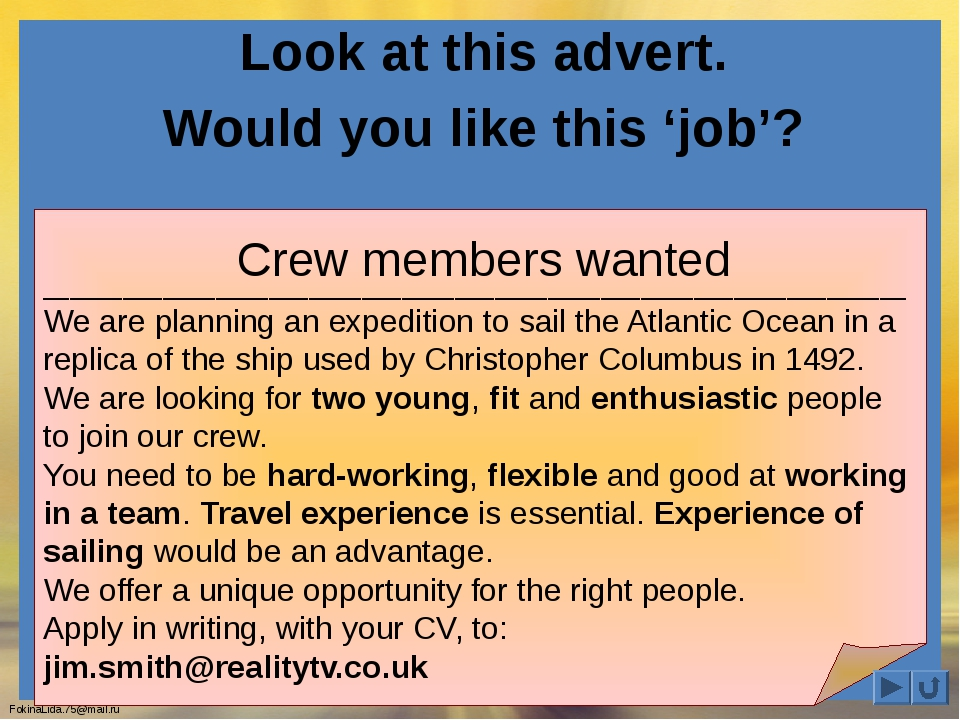 Look at this advert. Would you like this 'job'? _____________________________...