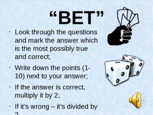 """""""BET"""" Look through the questions and mark the answer which is the most possib"""