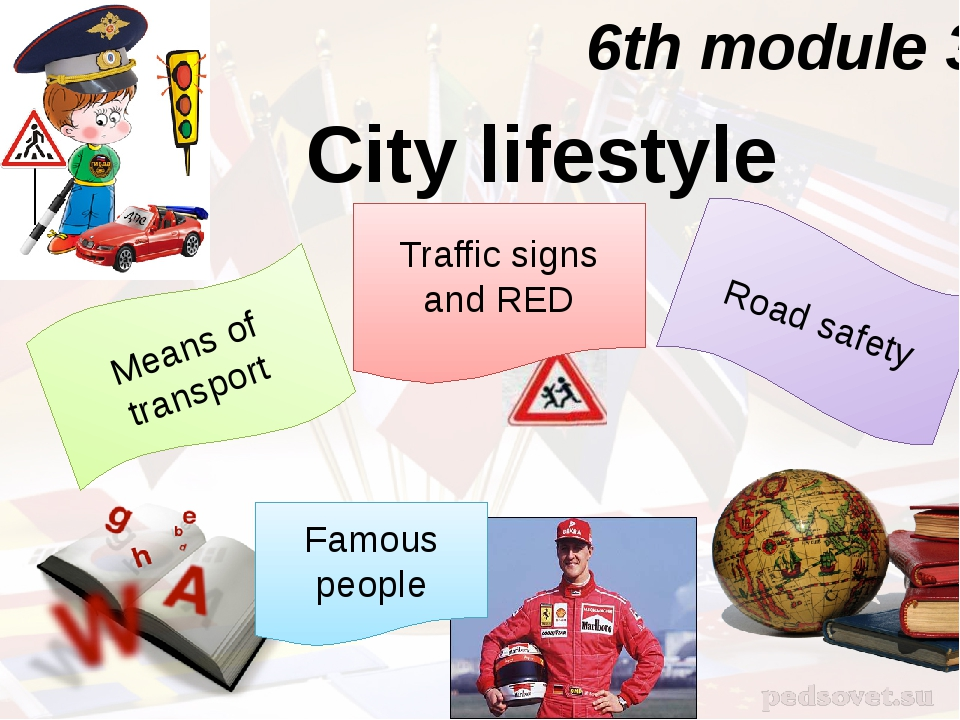 6th module 3 City lifestyle Means of transport Road safety Traffic signs and...