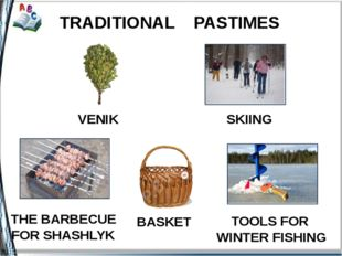 VENIK SKIING TRADITIONAL PASTIMES THE BARBECUE FOR SHASHLYK BASKET TOOLS FOR