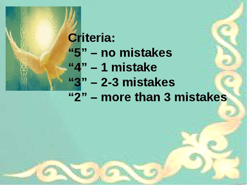 "Criteria: ""5"" – no mistakes ""4"" – 1 mistake ""3"" – 2-3 mistakes ""2"" – more tha..."
